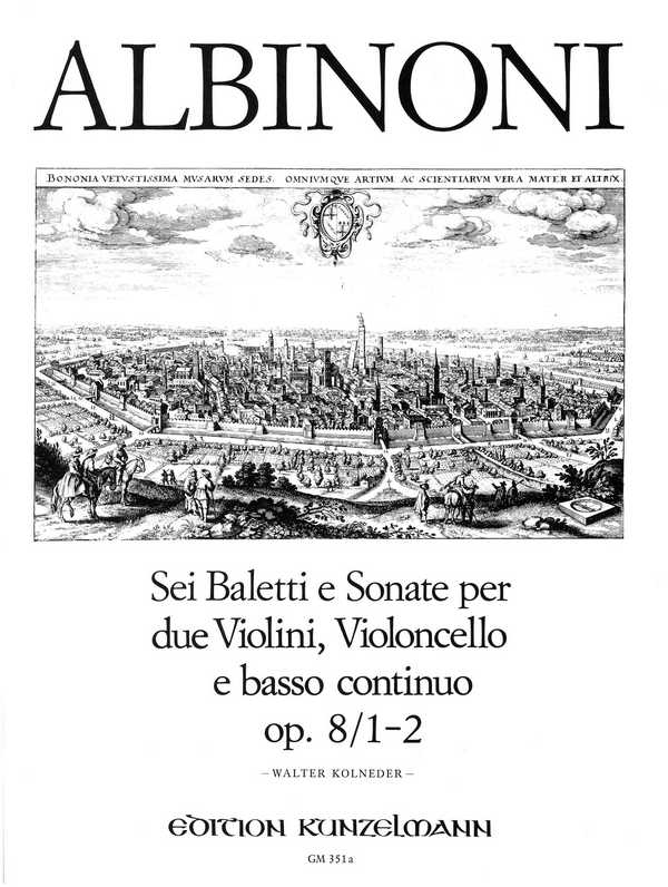 6 baletti e sonate Band 1 opus.8,1-2: für 2 Violinen, Violoncello und Bc