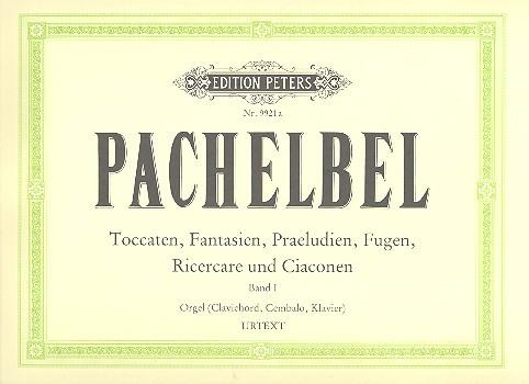 Pachelbel, Johann - Toccaten, Fantasien, Präludien,