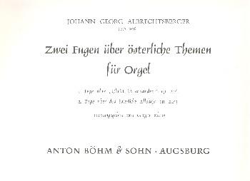 2 Fugen über österliche Themen: für Orgel