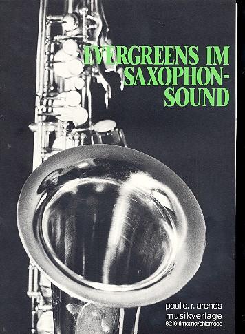 Evergreens im Saxophon-Sound: für Tenorsaxophon und Klavier