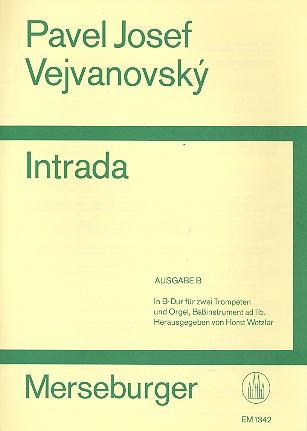 Intrada Ausgabe B (B-Dur): für 2 Trompeten und Orgel und Baß ad lib.)