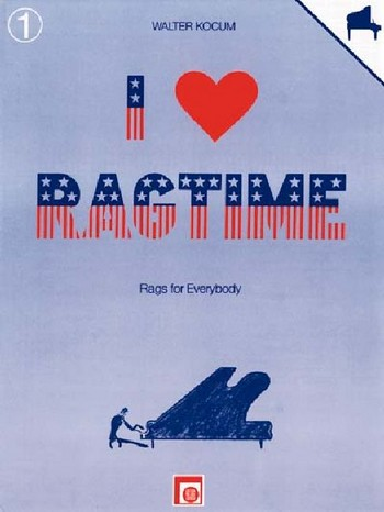 I love Ragtime Band 1: Rags for everybody für Klavier