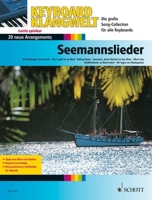 Seemannslieder: 20 neue Arrangements für Keyboard
