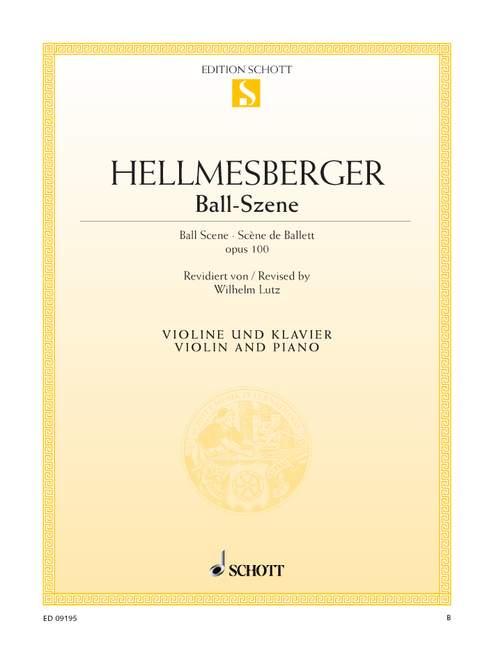 Hellmesberger, Joseph - Ball-Szene : für Violine und Klavier