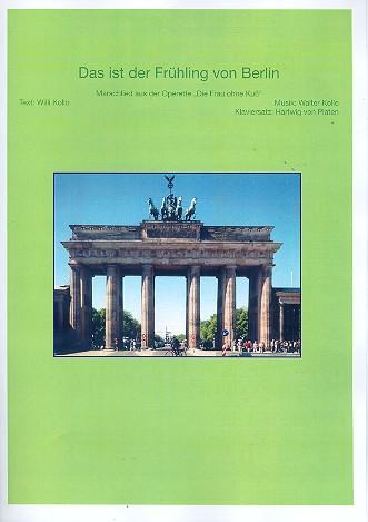 Das ist der Frühling von Berlin: Einzelausgabe Gesang und Klavier (dt)