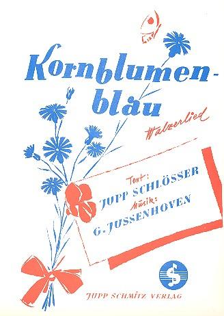 Kornblumenblau: Einzelausgabe Gesang und Klavier (dt)