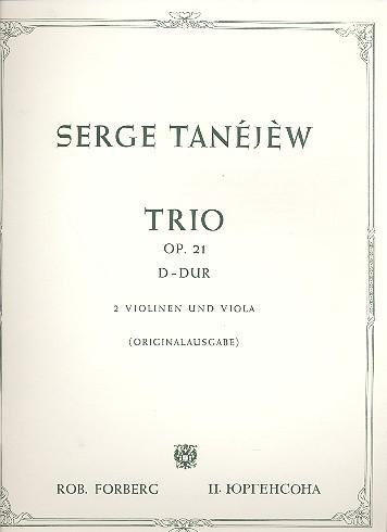 Tanejew, Sergej - Trio D-Dur op.21 : für