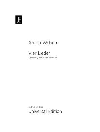 4 Lieder opus.13: für Singstimme und Orchester, Partitur