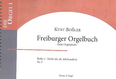 Boßler, Kurt - Freiburger Orgelbuch :