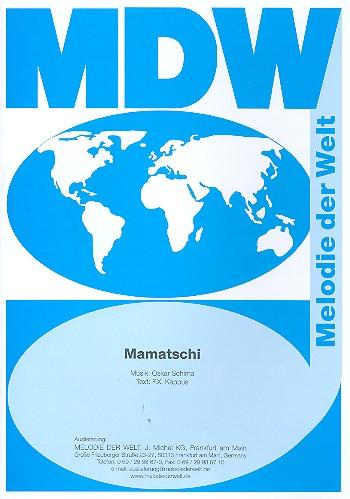 Mamatschi: Einzelausgabe Gesang und Klavier