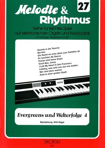 Evergreens und Welterfolgt Band 4: für E-Orgel (Keyboard)