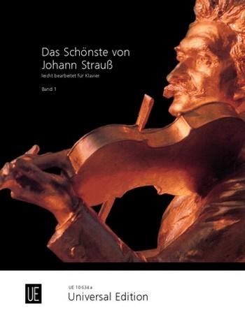 Das schönste von Johann Strauss: für Klavier in leichter Spielart