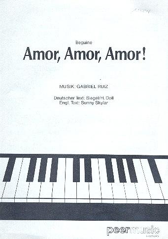 Amor Amor Amor: Beguine Einzelausgabe (dt/en)