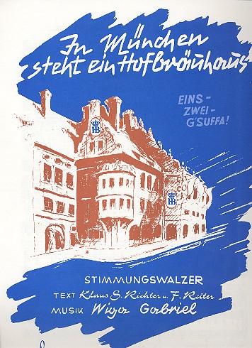 In München steht ein Hofbräuhaus: Einzelausgabe