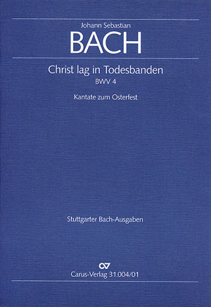 Christ lag in Todesbanden Kantate Nr.4 BWV4