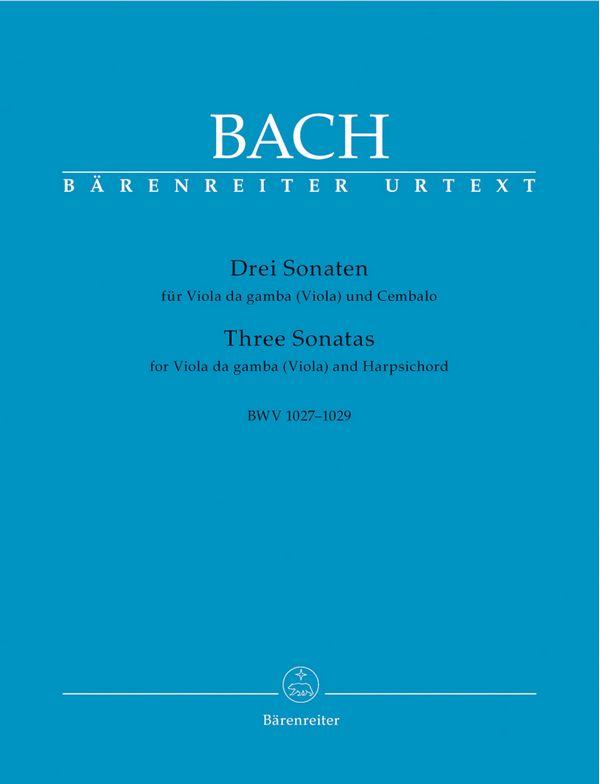 3 Sonaten BWV1027-1029: für Viola da gamba (Viola) und Cembalo