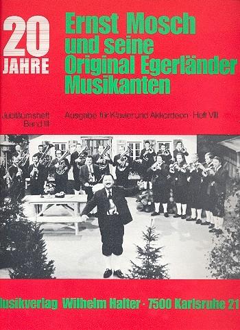 20 Jahre Ernst Mosch und seine Original Egerländer Musikanten Band 8: