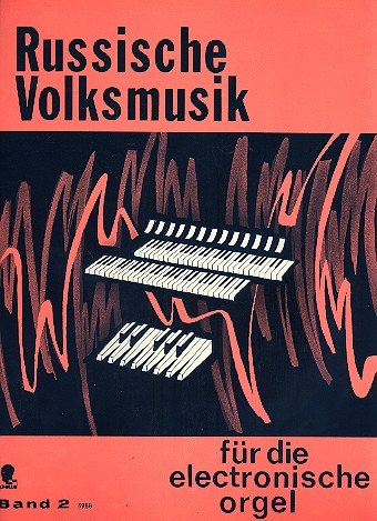 Russische Volksmusik Band 2: für E-Orgel