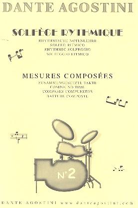 Solfege rhythmique vol.2: mesures composees