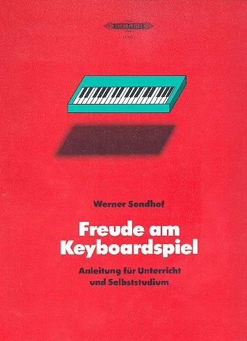 Freude am Keyboardspiel: Eine Anleitung für Unterricht und