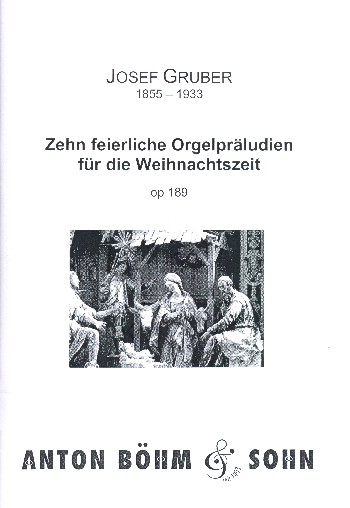 10 feierliche Orgelpräludien für die Weihnachtszeit op.189