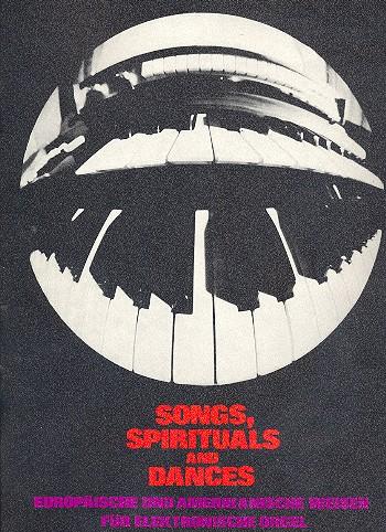 Songs, Spirituals and Dances: Europäische und amerikanische