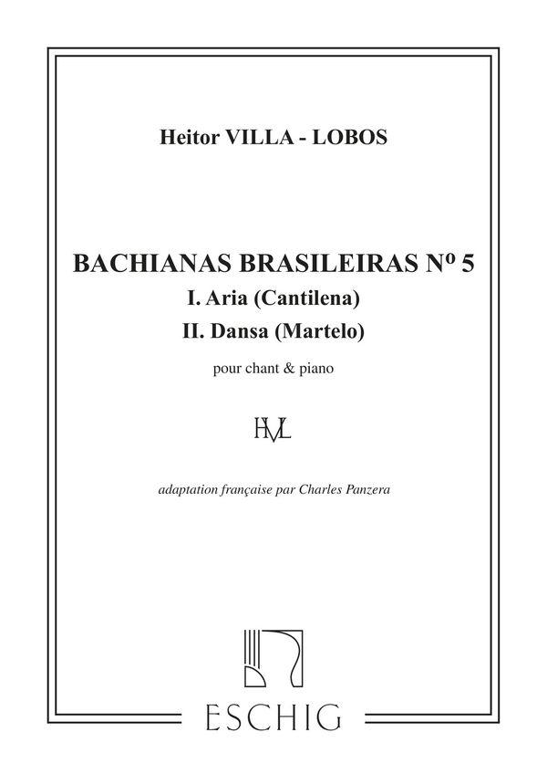 Bachianas brasileiras no.5: pour chant et piano