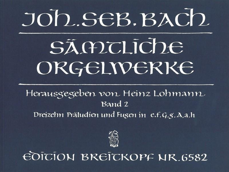 Bach, Johann Sebastian - Sämtliche Orgelwerke Band 2 :