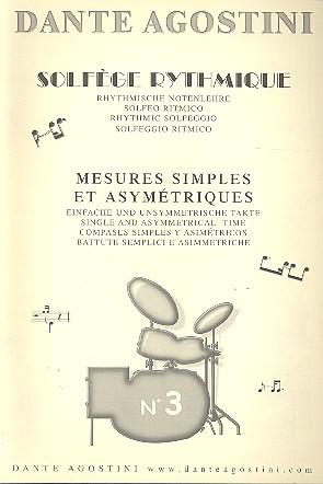 Solfege rhythmique vol.3: mesures simples et assimetriques