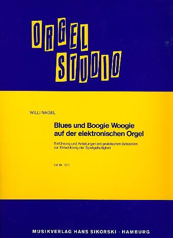 Blues und Boogie Woogie auf der E-Orgel: Einführung und Anleitungen