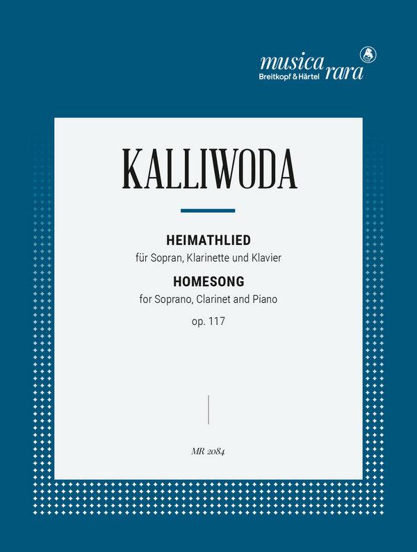 Heimatlied op.117: für Sopran, Klarinette und Klavier