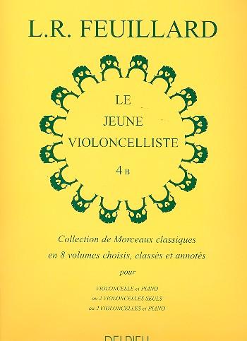 Feuillard, Louis R. - Le jeune Violoncelliste vol.4B :