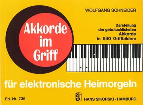 Akkorde im Griff: für E-Orgel