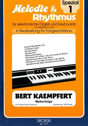 Bert Kaempfert Welterfolge: für E-Orgel / Keyboard
