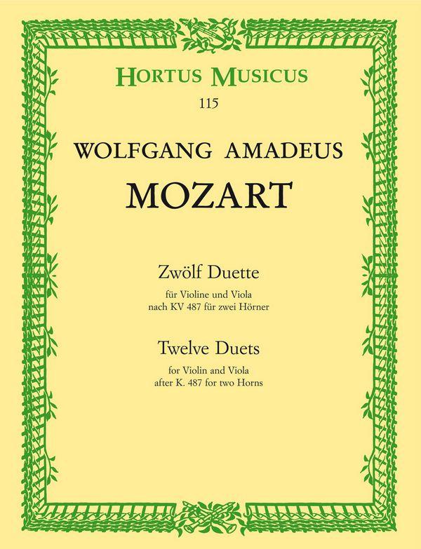 12 Duette KV487 für 2 Hörner: für Violine und Viola