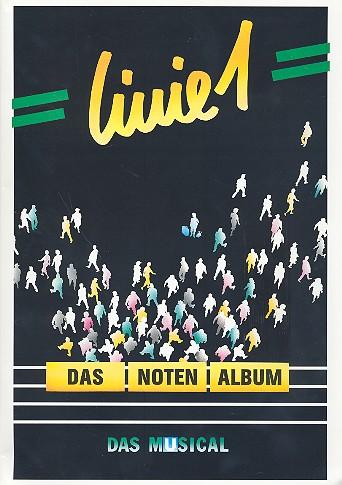 Linie 1: Das Notenalbum Musical