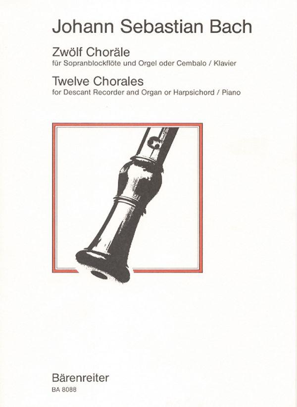 12 Choräle: für Sopranblockflöte und Orgel (Cembalo, Klavier)