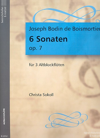 Boismortier, Joseph Bodin de - 6 Sonaten op.7 : für 3 Altblockflöten