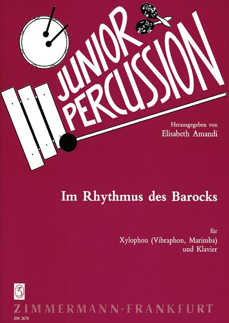 Im Rhythmus des Barock: für Xylophon (Vibraphon, Marimba)