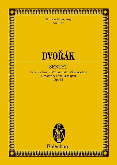 Dvorak, Antonin - Sextett A-Dur op.48 : für 2 Violinen,