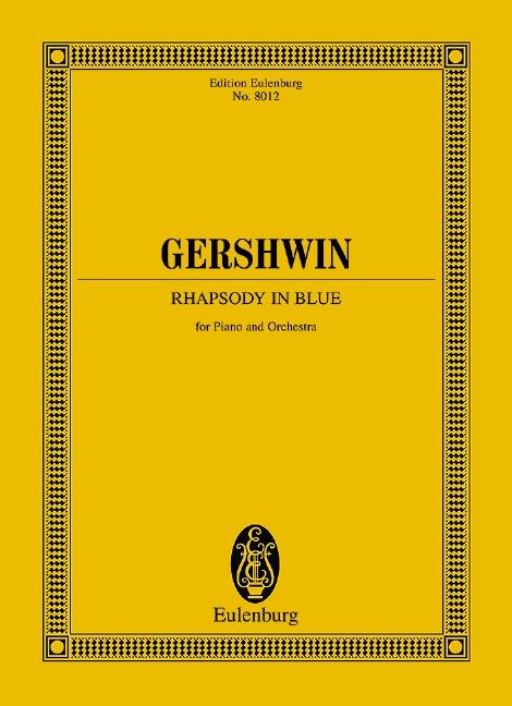 Gershwin, George - Rhapsody in Blue : für Orchester