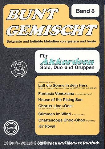 Bunt gemischt Band 8: für Akkordeon Bekannte und beliebte Melodien von