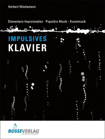 Wiedemann, Herbert - Impulsives Klavierspiel : Elementare