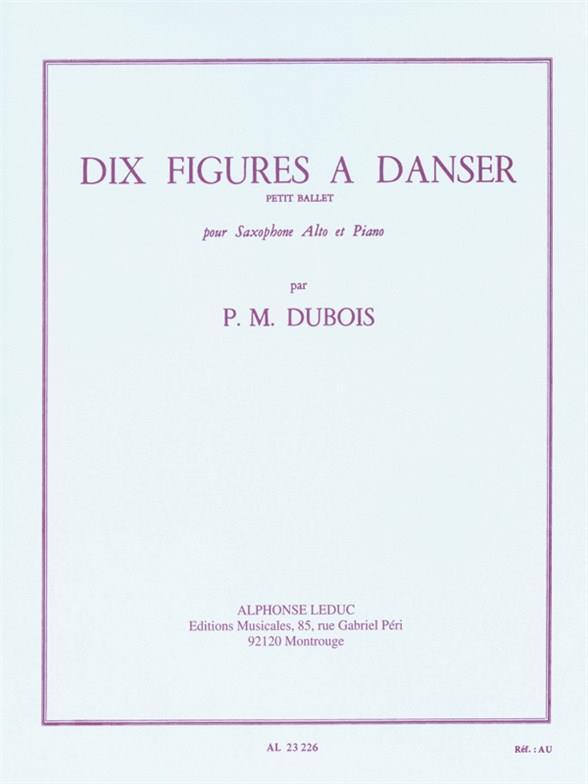 10 figures à danser: Petit ballet pour saxophone et piano