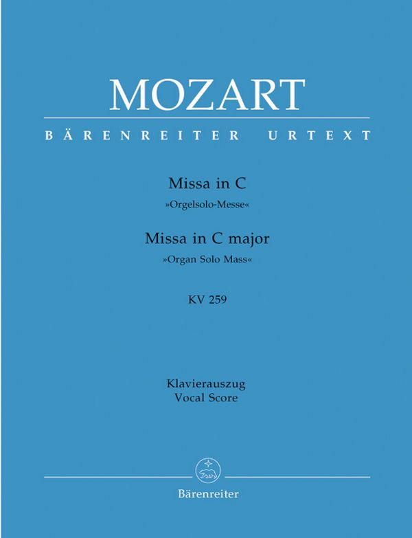 Mozart, Wolfgang Amadeus - Missa C-Dur KV259 : für Soli, Chor
