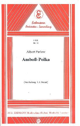 Amboß-Polka: für Salonorchester