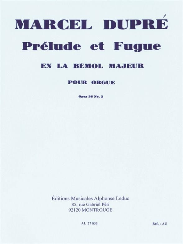 Dupré, Marcel - Prelude et fugue la bemol majeur