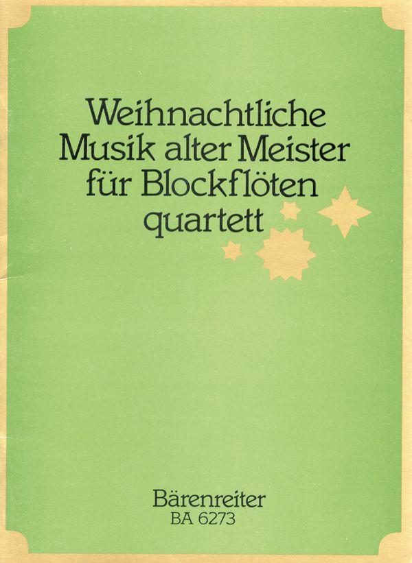 - Weihnachtliche Musik alter Meister :