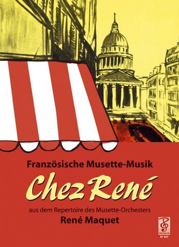 Chez Rene: Stilechte Musette-Musik (für Akkordeon)