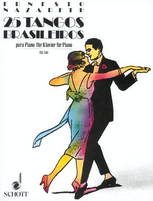 25 Tangos brasileiros: für Klavier